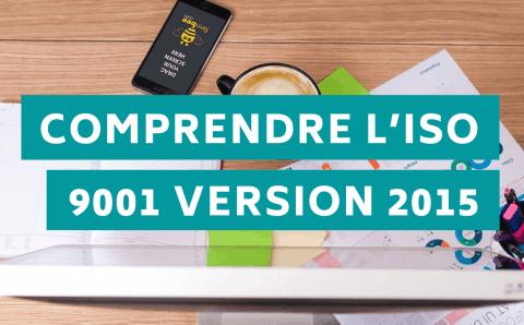 Formation de sensibilisation : Comprendre l'ISO 9001 version 2015